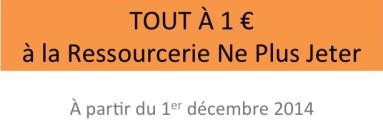 Tout à 1 euro à Ne Plus Jeter